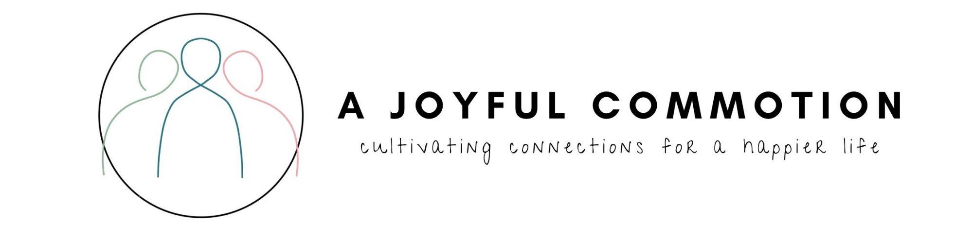A Joyful Commotion
